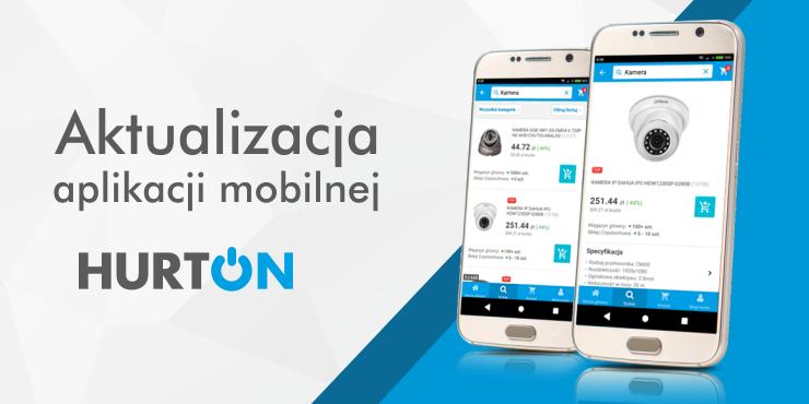 Aktualizacja aplikacji Hurton - lista zmian